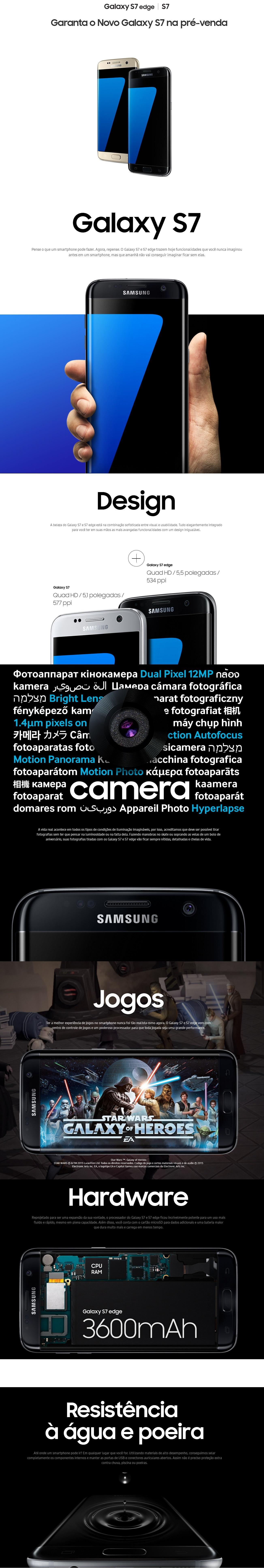 8e41653e5d O Samsung Galaxy S7 trás o que há de mais avançado na tecnologia para a sua  rotina. Possui tela de 5.1