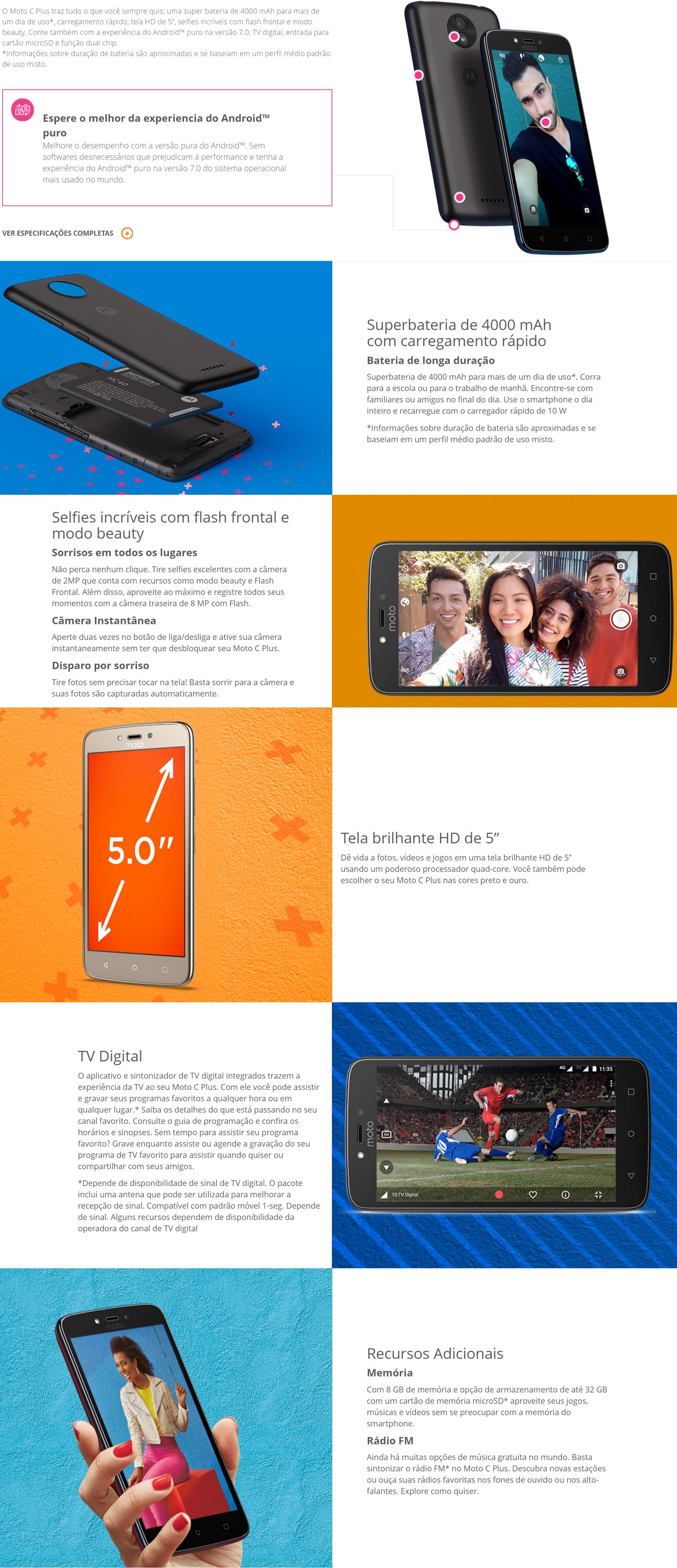 d1481e32b Recursos do Smartphone Motorola Moto C Plus 8GB Dual Chip 4G Tela 5 Câmera  8MP TV